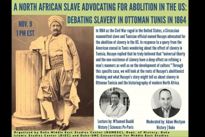 Lecture: A North African Slave Advocating for Abolition in the US: Debating Slavery in Ottoman Tunis 1864